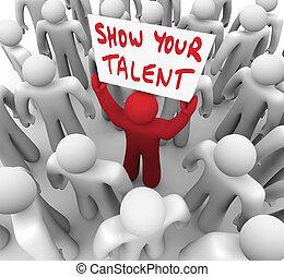 あなたの, 能力, 才能, ショー, 技能, 印, 人, 保有物, ディスプレイ