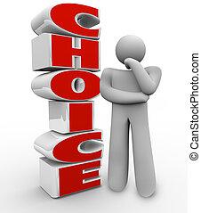 について, 権利, 単語, 立つ, 考え, 決定, 選択, ∥横に∥, 人, 選びなさい, 不思議そうである, つらい, 考えなさい, 選択