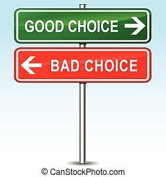 よい, ひどく, 概念, 選択, 印
