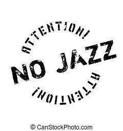 ゴム製 スタンプ, ジャズ, いいえ