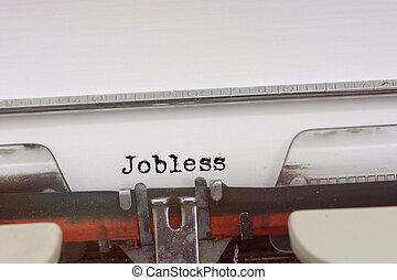 タイプされる, typewriter., 単語, 失業者, 型
