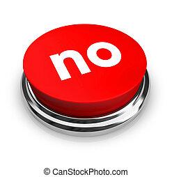 ボタン, -, 赤, いいえ