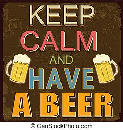 ポスター, ビール, 冷静, 持ちなさい, たくわえ