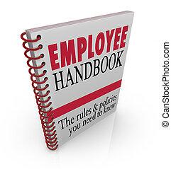 仕事, 規則, 指針, ハンドブック, policies, 従業員, 続きなさい