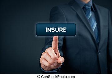 保険を掛けなさい