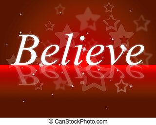 信じなさい, ショー, 信念, 希望, あなた自身
