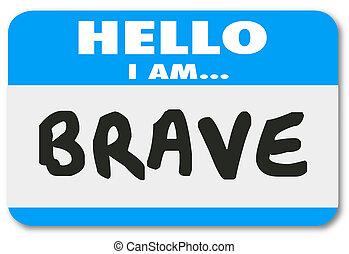 信頼, 勇士, 名前, 大胆不敵, ステッカー, タグ, 勇気, こんにちは