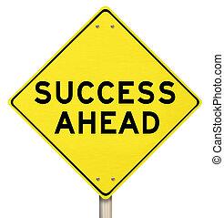 前方に, 成功, -, 隔離された, 黄色の符号, 道
