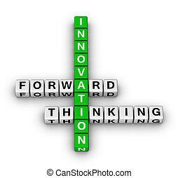 前方へ, 考え, 革新