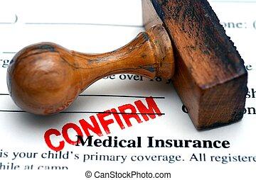 医療保険, 確証しなさい
