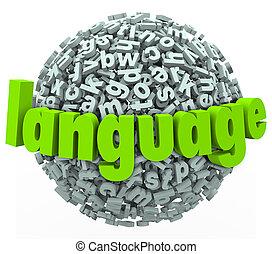 単語, 言語, 外国である, 球, 手紙, 学びなさい, 話, 話す