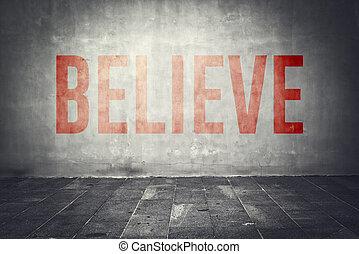 壁, メッセージ, 信じなさい