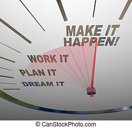 夢, 作りなさい, 仕事, それ, 刑務所, 計画, happen, 速度計, 目的を達しなさい