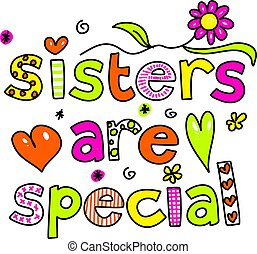 姉妹, 特別