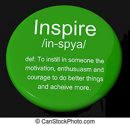 定義, 動機づけ, 促しなさい, ボタン, 奨励, ショー, インスピレーシヨン