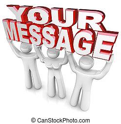 持ち上げられる, 単語, 助け, 人々, 供給しなさい, 得なさい, 3, あなた, 広告, 言葉, チーム, メッセージ, あなたの, から