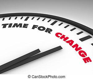時間, -, 変化しなさい, 時計