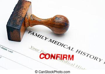 病歴, -, 家族, 確証しなさい