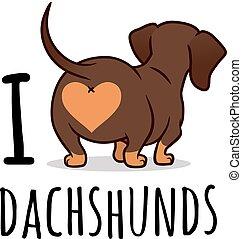 """白, テキスト, チョコレート, caption., 台じり, tan, ベクトル, ソーセージ, 後部, 隔離された, 動物, 犬, イラスト, ビュー。, 愛, ペット, 漫画, ウインナー, ダックスフント, """"i, 恋人, かわいい, 犬, doxie, theme., 面白い, dachshunds"""""""