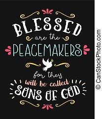 祝福された, peacemakers