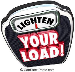 荷を積みなさい, スケール, lighten, 減らしなさい, 作業負荷, 言葉, あなたの, 3d