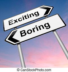 退屈すること, ∥あるいは∥, 刺激, concept.