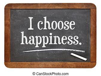 選びなさい, 幸福
