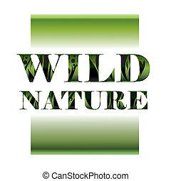 野生, 自然