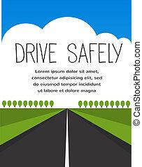 長い間, 安全である, 空, 道, ドライブしなさい
