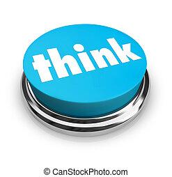 青, ボタン, -, 考えなさい